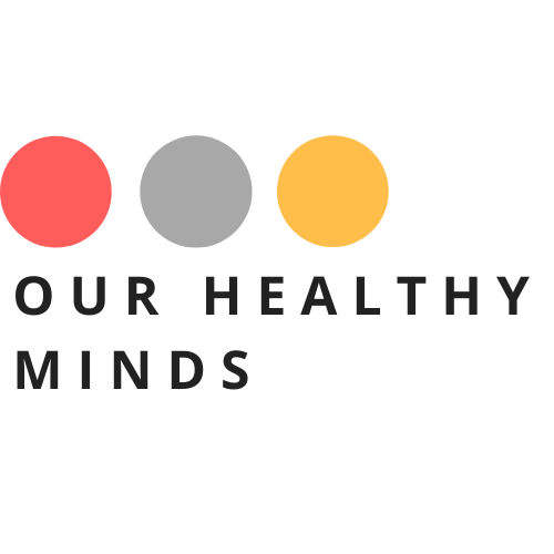 Our Healthy Minds